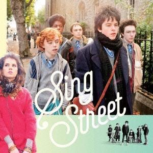 Original Soundtrack シング・ストリート 未来へのうた オリジナル・サウンドトラッ...
