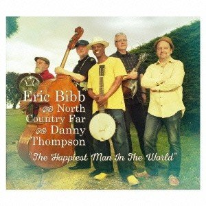 Eric Bibb & North Country Far with Danny Thompson ...