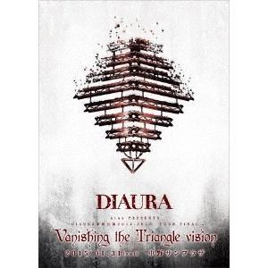 DIAURA 「Vanishing the Triangle Vision」TOUR FINAL 2...
