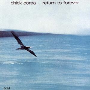 Chick Corea リターン・トゥ・フォーエヴァー SHM-CD