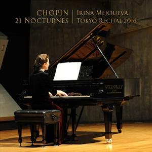 イリーナ・メジューエワ ショパン: ノクターン全集 (2016年ライヴ) CD
