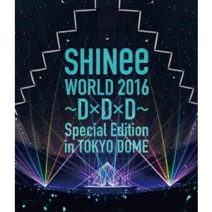 SHINee SHINee WORLD 2016 〜D×D×D〜 Special Edition in TOKYO DOME<通常盤> Blu-ray Disc