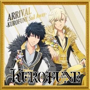 KUROFUNE ARRIVAL -KUROFUNE Sail Away-/君はミ・アモール 12cmCD Single