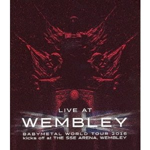 BABYMETAL LIVE AT WEMBLEY BABYMETAL WORLD TOUR 201...