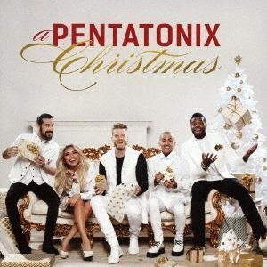 Pentatonix ペンタトニックス・クリスマス ジャパン・エディション CD