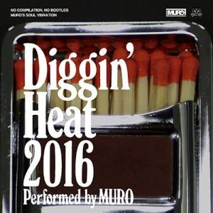 MURO Diggin' Heat 2016 Performed by MURO<タワーレコード限定> CD|タワーレコード PayPayモール店