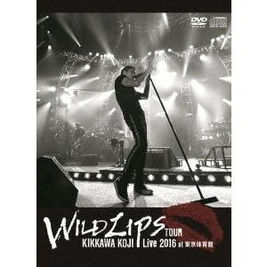 """吉川晃司 KIKKAWA KOJI Live 2016""""""""WILD LIPS""""""""TOUR at 東京体育館 [DVD+CD+ブックレット]<初回限定盤> DVD 特典あり"""