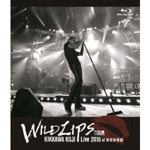 """吉川晃司 KIKKAWA KOJI Live 2016""""""""WILD LIPS""""""""TOUR at 東京体育館<通常盤> Blu-ray Disc 特典あり"""