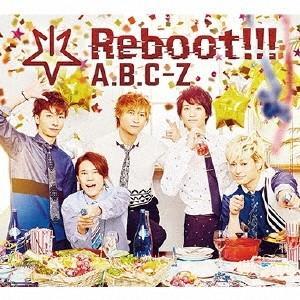 A.B.C-Z Reboot!!! [CD+2DVD+5周年...