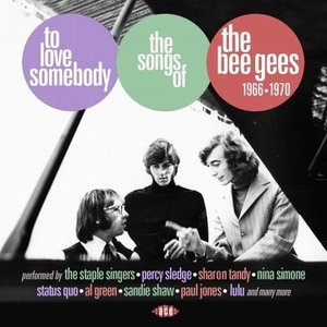 Various Artists To Love Somebody: Songs Of The Bee...