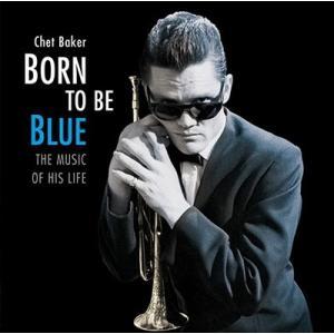 Chet Baker Born To Be Blue CD