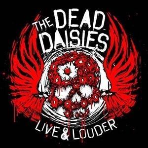 The Dead Daisies Live & Louder [2LP+CD+DVD+7inch]<限定盤> LP