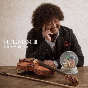 葉加瀬太郎 VIOLINISM III<通常盤...の関連商品7