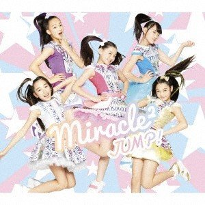 miracle2 from ミラクルちゅーんず! JUMP! [CD+DVD]<初回生産限定盤> 12cmCD Single