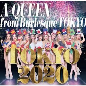 A-Queen from バーレスク東京 TOKYO 2020 [2CD+DVD] CD