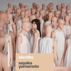 山本彩 identity [CD+DVD]<初回限定盤> CD