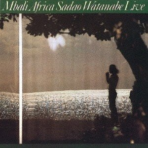 渡辺貞夫 ムバリ・アフリカ<期間生産限定スペシャルプライス盤> CD