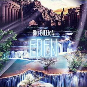 Blu-BiLLioN EDEN [CD+DVD]<初回生産限定盤> CD