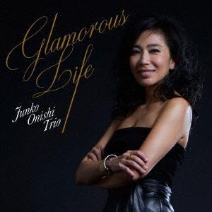 大西順子トリオ グラマラス・ライフ CD