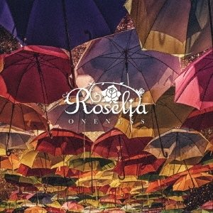 Roselia ONENESS [CD+Blu-ray Disc]<限定盤> 12cmCD Sing...