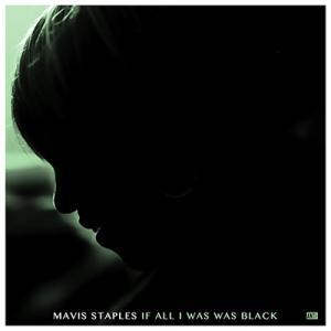 Mavis Staples If All I Was Was Black CD|タワーレコード PayPayモール店