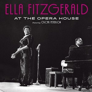 Ella Fitzgerald At The Opera House Featuring Oscar Peterson<限定盤> CD