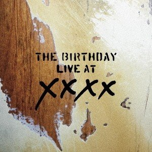 The Birthday LIVE AT XXXX [SHM-CD+フォトブック]<完全生産限定盤>...