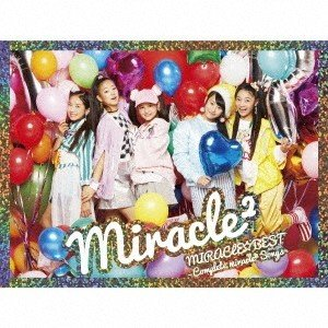 miracle2 from ミラクルちゅーんず! MIRACLE☆BEST -Complete miracle2 Songs- [CD+DVD]<初回生産限定盤> CD 特典あり
