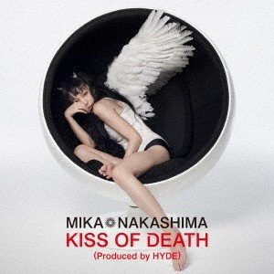 中島美嘉 KISS OF DEATH(Produced by...