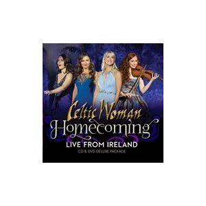 Celtic Woman Homecoming - Live From Ireland (Deluxe Edition) [CD+DVD]<限定盤> CD