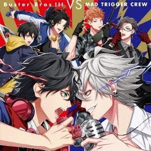 イケブクロ・ディビジョン「Buster Bros!!!」 Buster Bros!!! VS MAD TRIGGER CREW CD