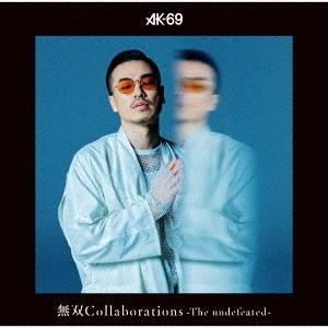 AK-69 無双Collaborations -The un...