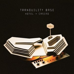 Arctic Monkeys Tranquility Base Hotel & Casino CD