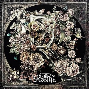 Roselia R [CD+Blu-ray Disc]<生産限定盤> 12cmCD Single