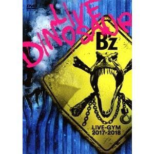 B'z B'z LIVE-GYM 2017-2018 -LIVE DINOSAUR- DVD
