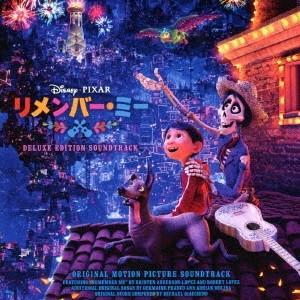 Original Soundtrack リメンバー・ミー オリジナル・サウンドトラック 〜デラックス・エディション〜 CD