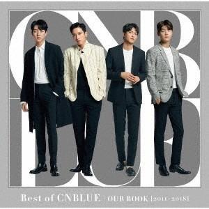 CNBLUE Best of CNBLUE / OUR BOOK [2011 - 2018] [CD+DVD+フォトブックレット]<初回限定盤> CD ※特典あり