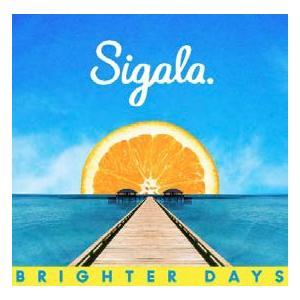 Sigala Brighter Days CD