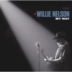 Willie Nelson マイ・ウェイ CD
