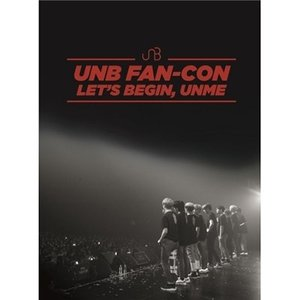 UNB 2018 UNB Fan-Con [Let's Begin, UNME] [2DVD+CD]...
