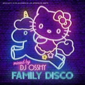 Various Artists FAMILY DISCO Mixed by DJ OSSHY CD