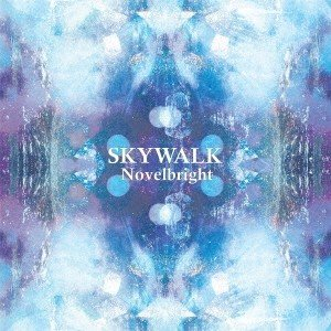 Novelbright SKYWALK CD