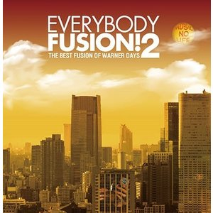 Various Artists EVERYBODY FUSION!2 The Best Fusion of Warner Days<タワーレコード限定> CD