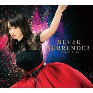水樹奈々 NEVER SURRENDER 12cmCD Single
