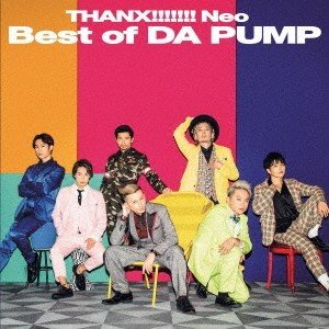 DA PUMP THANX!!!!!!! Neo Best of DA PUMP [CD+DVD]<...