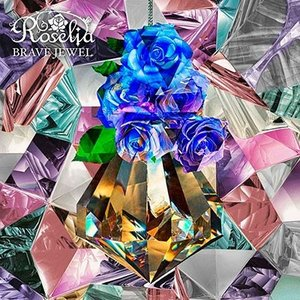 Roselia BRAVE JEWEL [CD+Blu-ray Disc]<生産限定盤> 12cmC...