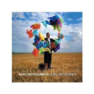 Marc Berthoumieux Le Bal Des Mondes CD