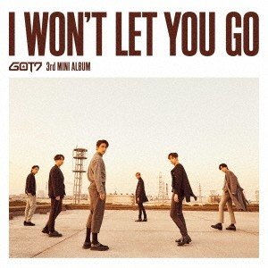 GOT7 I WON'T LET YOU GO [CD+DVD+ブックレット]<初回生産限定盤A> CD ※特典あり