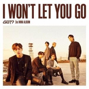 GOT7 I WON'T LET YOU GO<通常盤/初回限定仕様> CD ※特典あり