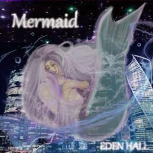 EDEN HALL Mermaid CD